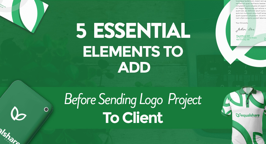 5 Elements to add when sending your logo to client